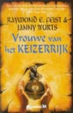 Vrouwe van het keizerrijk - Raymond E. Feist, Janny Wurts, Peter Cuijpers (ISBN 9789029065719)