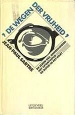 De wegen der vrijheid - Jean-Paul Sartre (ISBN 9789060197349)