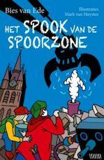 Het spook van de spoorzone - Bies van Ede (ISBN 9789026129643)