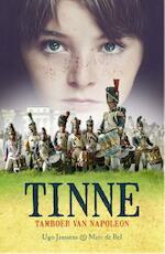 Tinne tamboer van Napoleon - Ugo Janssens, Marc de Bel (ISBN 9789461312952)
