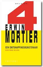 Ontsnappingskunstenaar - Erwin Mortier (ISBN 9789078068679)