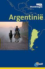 ANWB Wereldreisgids Argentinië - Rolf Seeler, Juan Garff (ISBN 9789018034979)