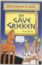 Die gave Grieken - T. Deary (ISBN 9789020605020)