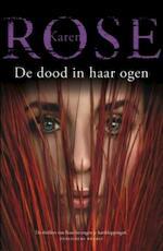 De dood in haar ogen - Karen Rose (ISBN 9789026194177)