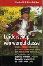 Leiderschap van wereldklasse - Manfred Florian R. Kets de Vries, Elizabeth Florent-treacy (ISBN 9789057120350)