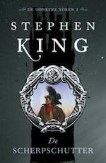 De donkere toren 1 De scherpschutter - Stephen King (ISBN 9789024555857)