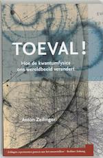 Toeval ! - Anton Zeilinger (ISBN 9789085710059)
