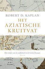 Het Aziatische kruitvat - Robert Kaplan (ISBN 9789000334919)