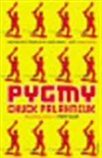 Pygmy - Chuck Palahniuk (ISBN 9780099526971)