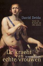 De kracht van echte vrouwen - David Deida (ISBN 9789069639758)