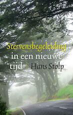 Stervensbegeleiding in een nieuwe tijd - Hans Stolp (ISBN 9789020205503)