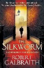 The Silkworm - Robert Galbraith (ISBN 9781408704035)