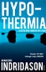 Hypothermia - Arnaldur Indriðason (ISBN 9780099532279)