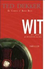 De cirkel / 3 Wit - Theodore R. Dekker (ISBN 9789043505031)