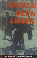 Gieren azen lijken - Ludo van Eck (ISBN 9789061110125)