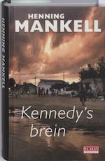 Kennedy's brein - Henning Mankell (ISBN 9789044513356)