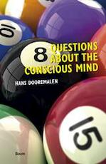 8 questions about the conscious mind - Hans Dooremalen (ISBN 9789461055811)