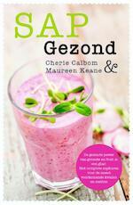 Sap gezond - Cherie Calbom, Maureen Keane (ISBN 9789045207339)