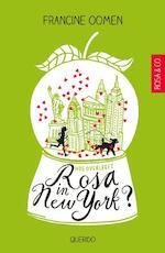 Hoe overleeft Rosa in New York? - Francine Oomen