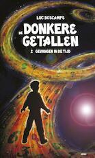 Donkere getallen 2 Gevangen in de tijd - Luc Descamps (ISBN 9789462340121)