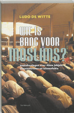 Wie is bang voor moslims ?