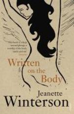 Written on the body - Jeanette Winterson (ISBN 9780099193913)