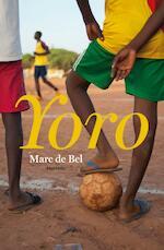 Yoro - Marc de Bel (ISBN 9789022327579)