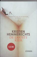 De laatste keer - K. Hemmerechts (ISBN 9789047100515)