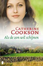 Als de zon wil schijnen - Catherine Cookson (ISBN 9789022567104)