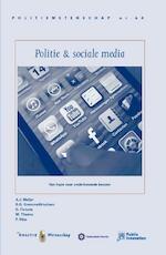 Politie en sociale media - A.J. Meijer, S.G. Gremmelikhuijsen, D. Fictorie, M. Thaens, P. Siep (ISBN 9789035246652)