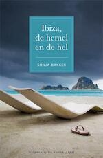 Ibiza, de hemel en de hel - Sonja Bakker (ISBN 9789078211297)