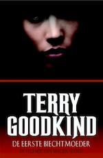 De eerste biechtmoeder - Terry Goodkind (ISBN 9789024558520)