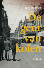 De geur van kolen - Joep Dohmen (ISBN 9789079226108)