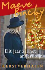 Dit jaar zal het anders zijn - Maeve Binchy (ISBN 9789000336302)