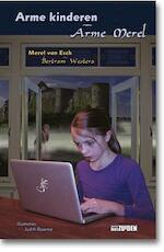 Arme kinderen / Arme Merel - Merel van Esch, Bertram Westera (ISBN 9789490708795)
