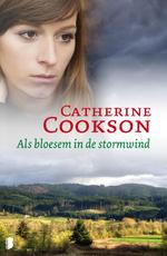 Als bloesem in de stormwind - Catherine Cookson (ISBN 9789022567159)