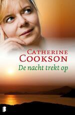 De nacht trekt op - Catherine Cookson (ISBN 9789022567524)