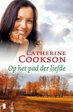 Op het pad der liefde - Catherine Cookson (ISBN 9789022567531)