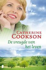 De vreugde van het leven - Catherine Cookson (ISBN 9789022567661)