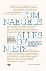 Alles of niets - Tom Naegels