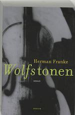Wolfstonen - Herman Franke (ISBN 9789057591556)