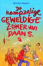 De rampzalige geweldige zomer van Daan S. - Marlies Slegers (ISBN 9789048810079)