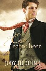 Een echte heer - Jody Hedlund (ISBN 9789029721790)