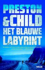 Het blauwe labyrint - Preston & Child (ISBN 9789024566914)