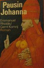 Pausin Johanna - Emmanuel Rhoïdis, Amp, Gerrit Komrij (ISBN 9789029535359)