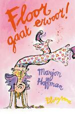 Floor gaat ervoor ! - Marjon Hoffman (ISBN 9789021617503)