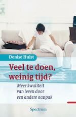 Veel te doen, weinig tijd ? - D. Hulst (ISBN 9789027417466)