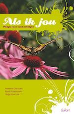 Als ik jou - Annemie Decavele, Peter Schoenaerts, Helga Van Loo (ISBN 9789044125337)