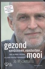 Gezond vanbinnen, vanbuiten mooi - Jo Wyckmans (ISBN 9789002235979)