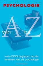 Psychologie van A tot Z - A. Bergsma, K. van Petersen (ISBN 9789027495433)